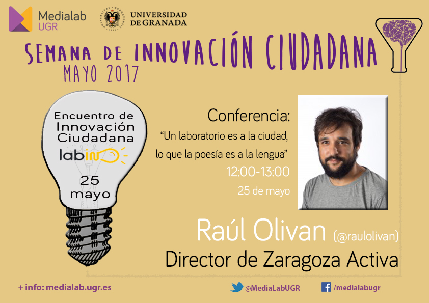 """Conferencia de Raúl Oliván: """"Un laboratorio es a la ciudad, lo que la poesía es a la lengua"""""""