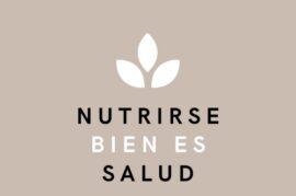 NUTRISE BIEN ES SALUD